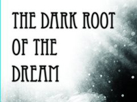 The Dark Root of the Dream